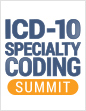 The Complete ICD-10 Summit Experience